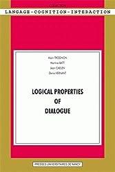 Logical Properties of Dialogue