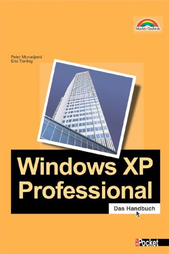 Windows XP Professional - M+T Pocket Das kompakte Wissen.