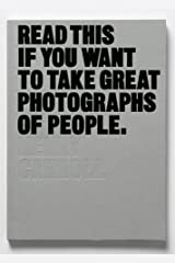 Read This If You Want to Take Great Photographs of People Paperback