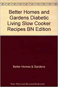 Better Homes And Gardens Diabetic Living Slow Cooker