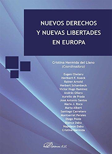 Descargar Libro Nuevos Derechos Y Nuevas Libertades En Europa. Cristina Hermida Del Llano