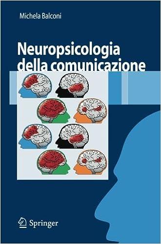 Book Neuropsicologia della comunicazione (Italian Edition) by Michela Balconi (2008-01-08)