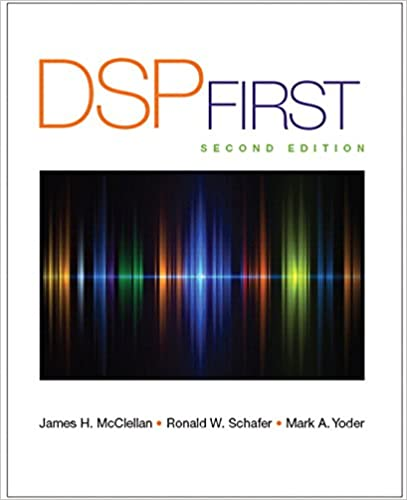 Dsp first 2nd edition james h mcclellan ronald schafer mark dsp first 2nd edition 2nd edition fandeluxe Image collections