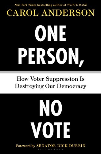 Books : One Person, No Vote: How Voter Suppression Is Destroying Our Democracy