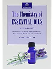The Chemistry of Essential Oils: An Introduction for Aromatherapists, Beauticians, Retailers and Students