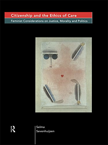 Download Citizenship and the Ethics of Care: Feminist Considerations on Justice, Morality and Politics Pdf