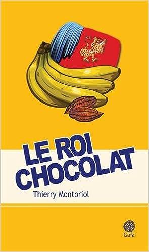 Thierry Montoriol - Le roi chocolat