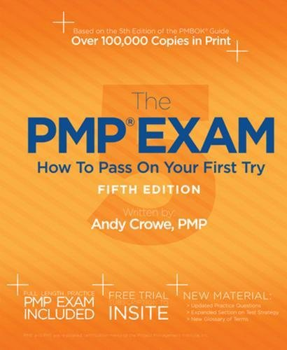The PMP Exam: How to Pass on Your First Try, Fifth - Try On