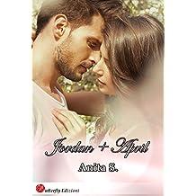 Jordan + April (Italian Edition)
