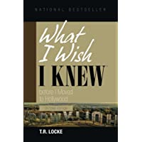 What I Wish I Knew Before I Moved to Hollywood(2nd Ed.)