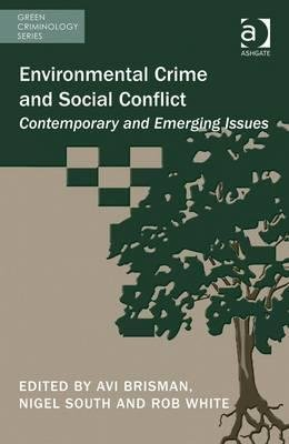 Read Online Environmental Crime and Social Conflict PDF