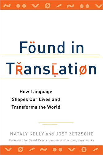 For sale Found Translation: How Language Shapes Our Lives and Transforms the World