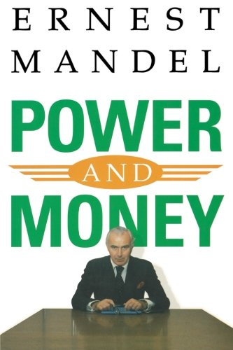 Power and Money: A Marxist Theory of Bureaucracy