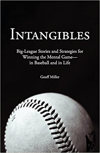 Intangibles: Big-League Stories And Strategies For Winning The Mental Game-In Baseball And In Life Download