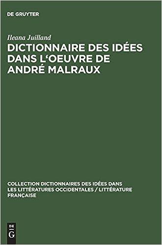 Como Descargar Con Bittorrent Dictionnaire Des Idées Dans L'oeuvre De André Malraux Kindle A PDF