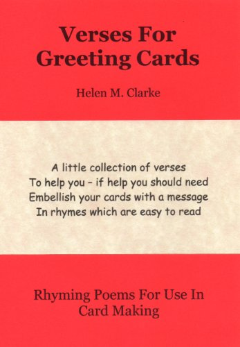Verses For Greeting Cards: Rhyming Poems For Use In Card Making ...