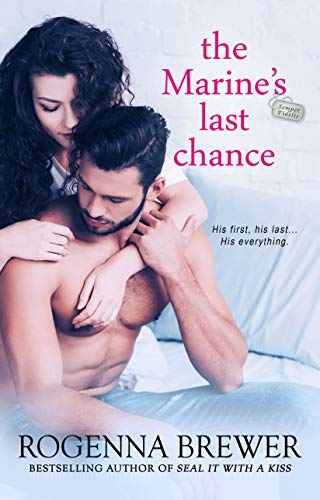 The Marine's Last Chance (Always Faithful Book 2)