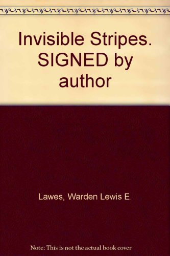 Invisible Stripes. SIGNED by author