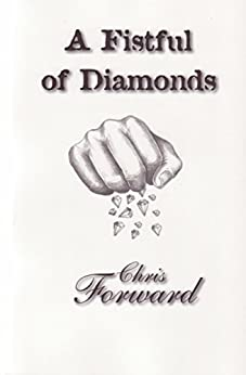 A Fistful of Diamonds by [Forward, Chris]