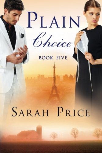 Plain Choice (The Plain Fame Series)