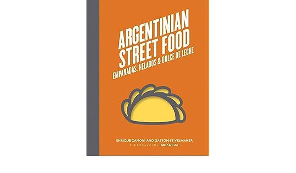 Argentinian street food: Amazon.es: Vv.Aa.: Libros en idiomas extranjeros