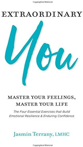 Extraordinary You: Master Your Feelings, Master Your Life (Be Extraordinary) (Volume 1)