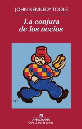 La conjura de los necios (Otra vuelta de tuerca nº 35) (Spanish Edition) (Kennedy Toole)