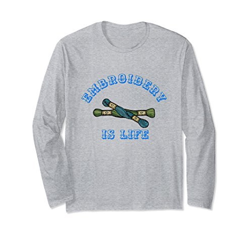 Cotton Craft Floss - Unisex Embroidery is Life thread floss crafting sewing long sleeve 2XL Heather Grey