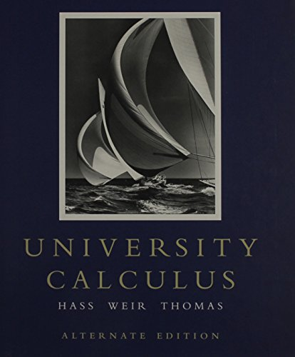 University Calculus: Alternate Edition with MathXL (12-month access) - University Calculus Alternate