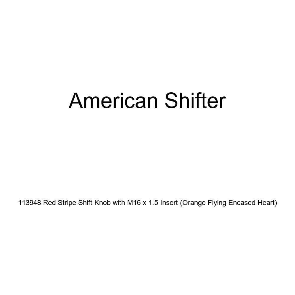 American Shifter 113948 Red Stripe Shift Knob with M16 x 1.5 Insert Orange Flying Encased Heart