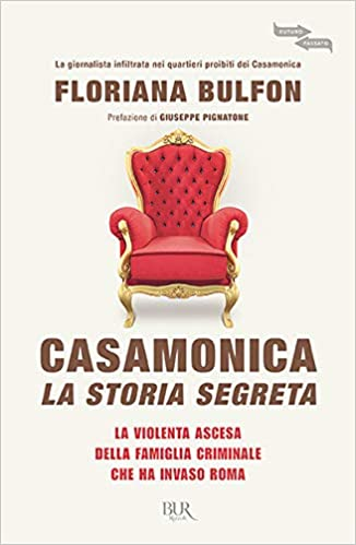 667b289d9d Amazon.it: Casamonica, la storia segreta. La violenta ascesa della ...