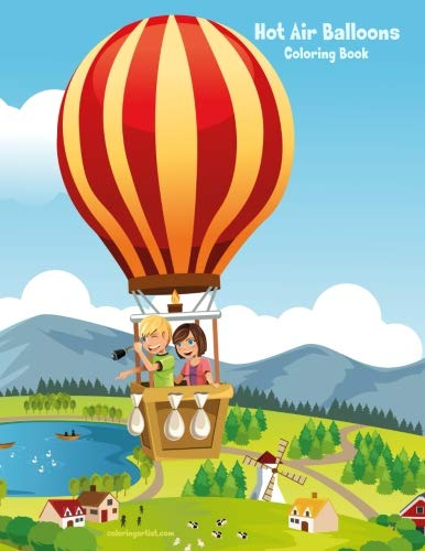 - Hot Air Balloons Coloring Book 1 (Volume 1)