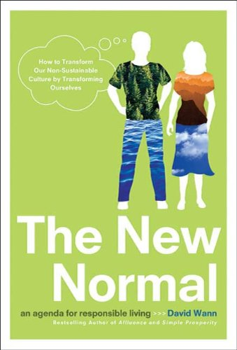 The New Normal: An Agenda for Responsible Living