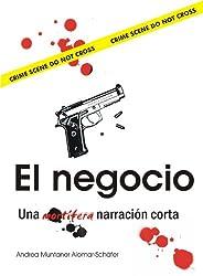 El negocio (Spanish Edition)