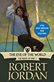Image of The Eye of the World: Book One of 'The Wheel of Time' (Wheel of Time Other 1)