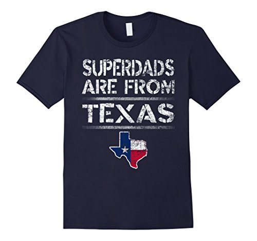 Men's SuperDADs Are From Texas Father's Day T-Shirt Flag XL Navy