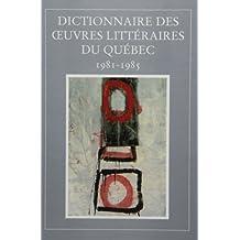 DICTIONNAIRE DES OEUVRES LITTÉRAIRES DU QUÉBEC T07