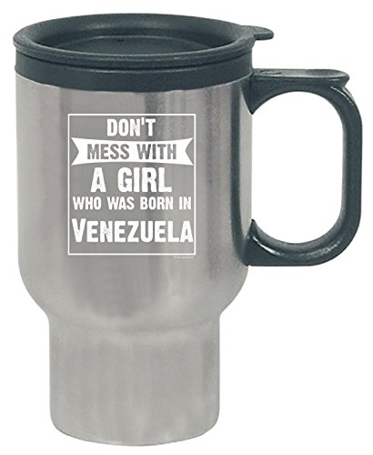 Do Not Mess With A Woman Born In Venezuela Gift Idea - Trave