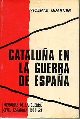 Cataluña en la Guerra de España, 1936-39: Amazon.es: Guarner, Vicente: Libros en idiomas extranjeros