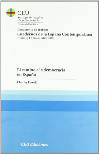 El Camino A La Democracia En España