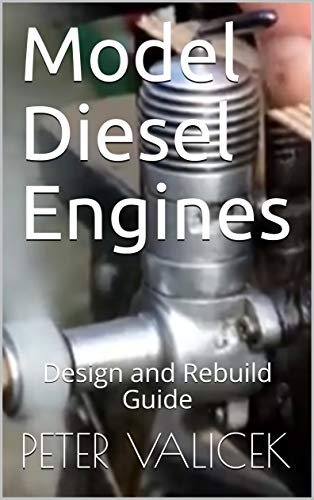 diesel engine bible a quick reference to diesel equipment diesel engine rebuilding diesel engine repair and more english edition