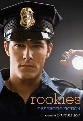 Rookies: Gay Erotic Cop Stories pdf epub