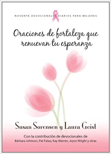 Oraciones de Fortaleza: Prayers of Strength (Spanish Edition): Susan Sorensen, Laura Geist: 9780789918604: Amazon.com: Books