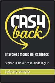 CASHBACK - The Inside Secret To Cashback Websites (English Edition)