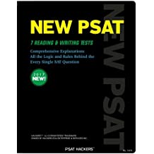 NEW PSAT Reading & Writing: All the Logic and Rules Behind the Every Single PSAT Question (SAT Hackers) (Volume 1)