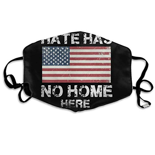 (Hate Has No Home Here Mouth Chic Mask Unisex Dust FaceChic Mask Reusable Chic Mask for Men and)