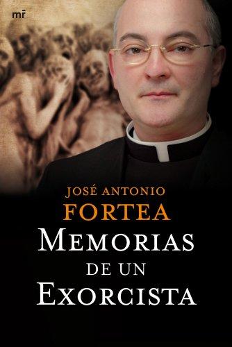 Descargar Libro Memorias De Un Exorcista, Ed.1 José Antonio Fortea