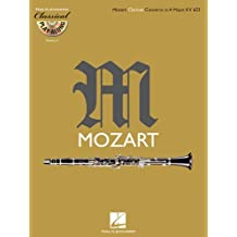 Clarinet Concerto in A Major, K .622: Classical Play-Along Volume 4