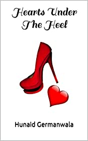 Hearts Under The Heel: Give Love Another Chance - A Chick lit Love Story