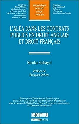 Lire un L'aléa dans les contrats publics en droit anglais et droit français pdf ebook